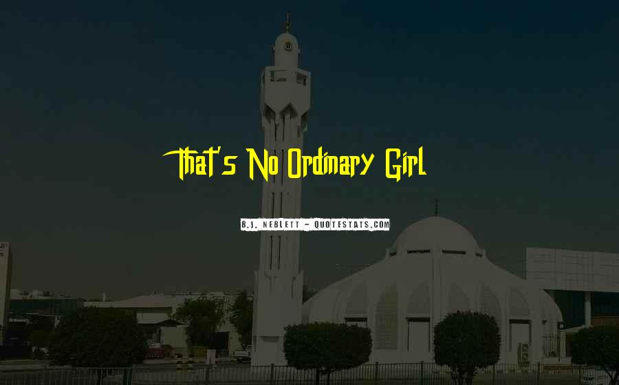 I Am An Ordinary Girl Quotes #832977
