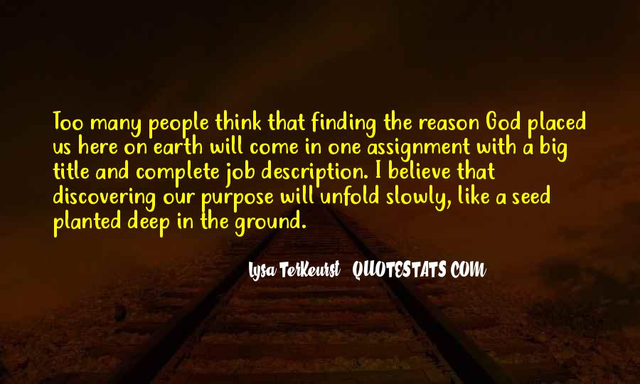 Quotes About Finding Purpose In Life #1376935