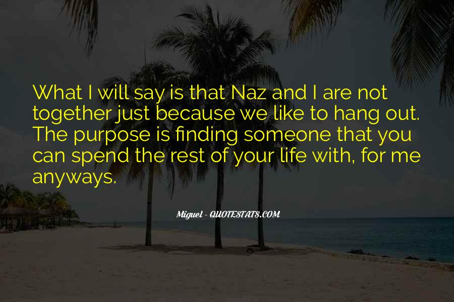 Quotes About Finding Purpose In Life #1781355