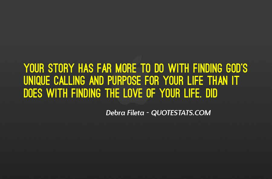 Quotes About Finding Purpose In Life #1833287