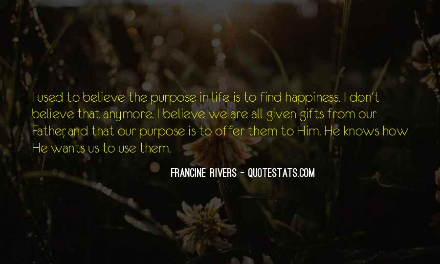 Quotes About Finding Purpose In Life #184049