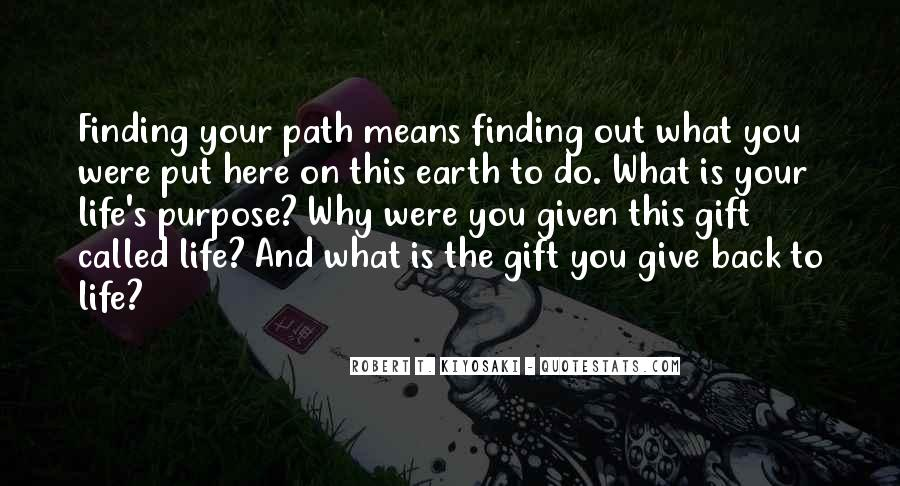 Quotes About Finding Purpose In Life #247702