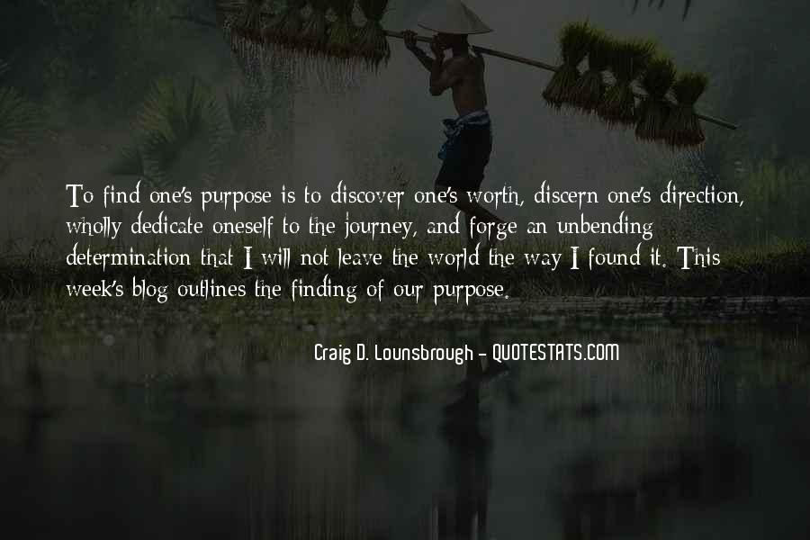 Quotes About Finding Purpose In Life #471960