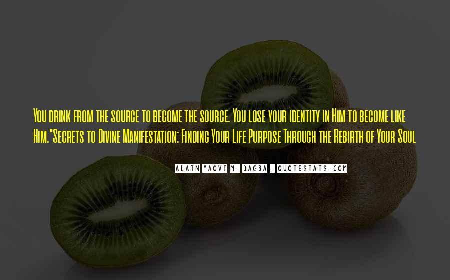 Quotes About Finding Purpose In Life #501967