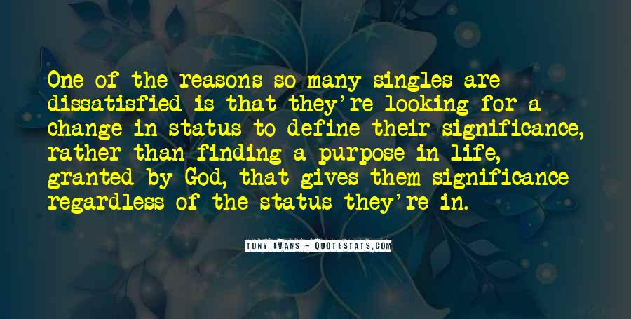 Quotes About Finding Purpose In Life #702013