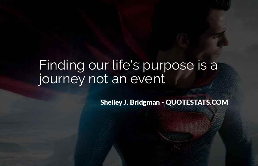 Quotes About Finding Purpose In Life #937138