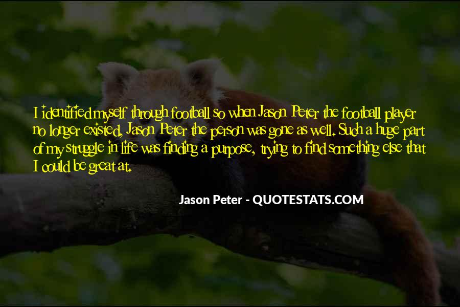 Quotes About Finding Purpose In Life #970361