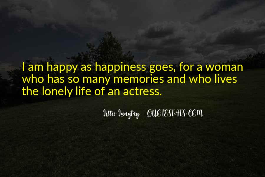I Am As Happy As Quotes #1154861