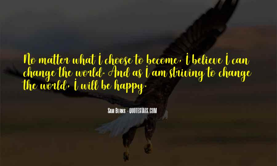 I Am As Happy As Quotes #1311975