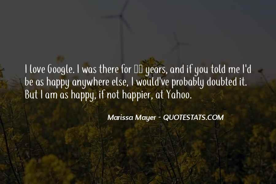 I Am As Happy As Quotes #1376792