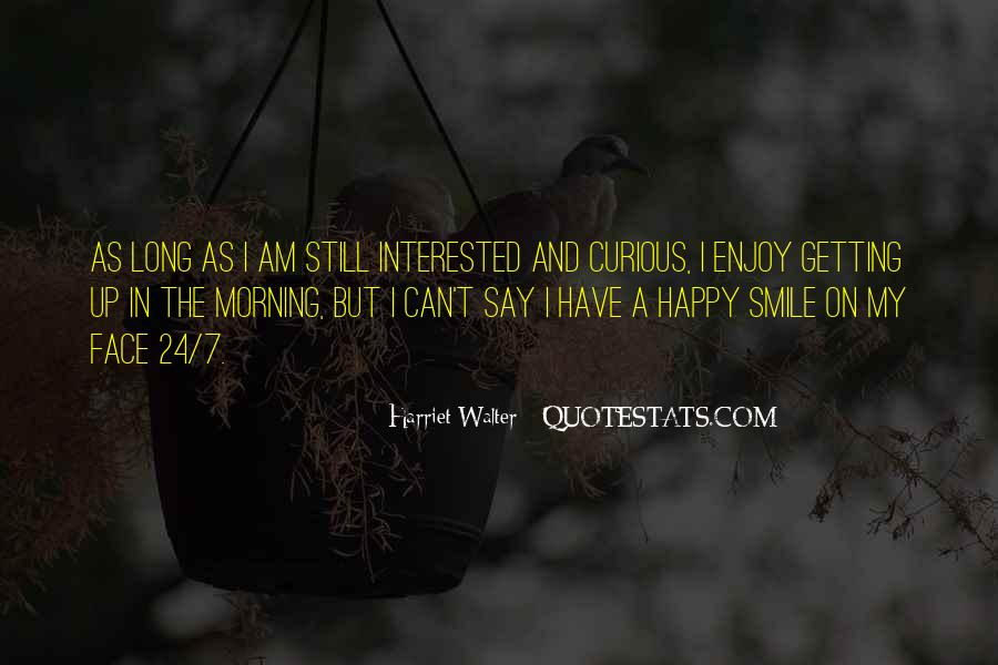 I Am As Happy As Quotes #1402557
