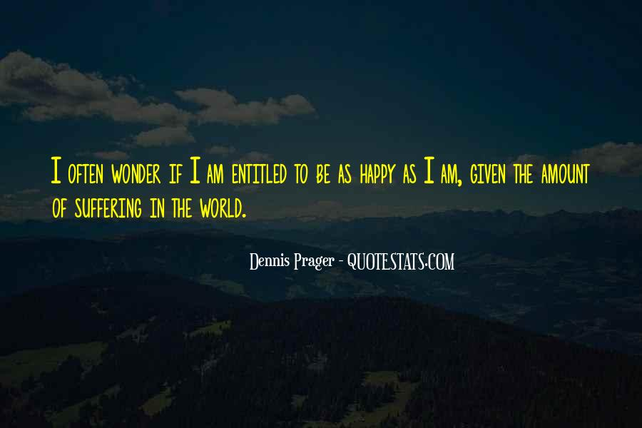 I Am As Happy As Quotes #213227