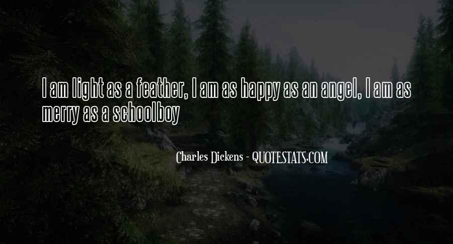 I Am As Happy As Quotes #29106