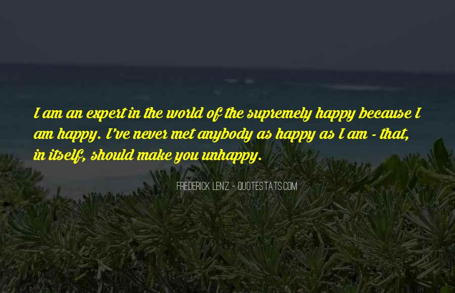 I Am As Happy As Quotes #432645