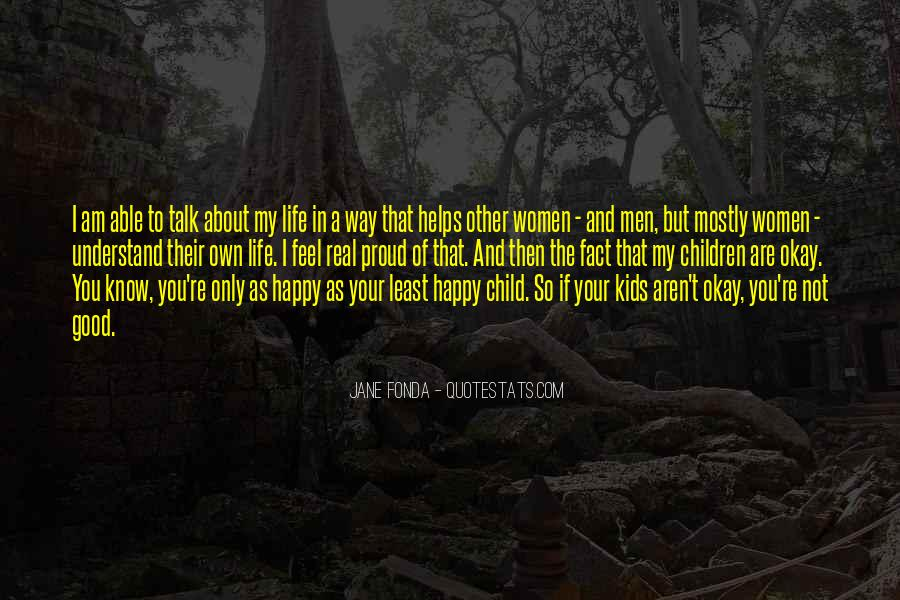 I Am As Happy As Quotes #448319