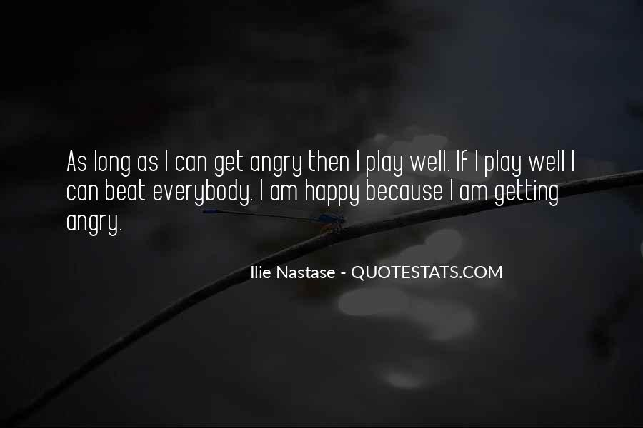 I Am As Happy As Quotes #538676