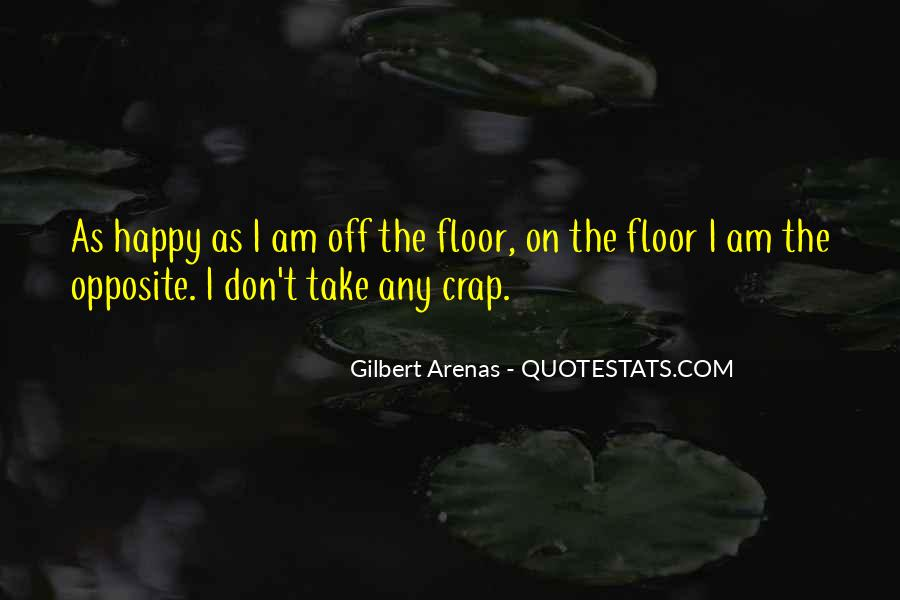 I Am As Happy As Quotes #565095
