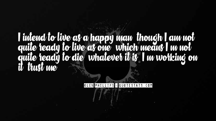 I Am As Happy As Quotes #78498