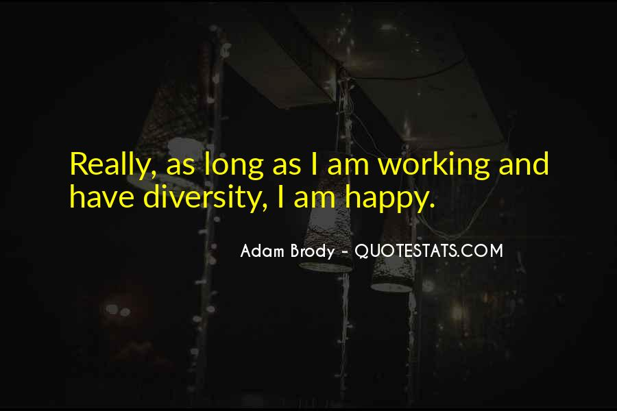 I Am As Happy As Quotes #905607