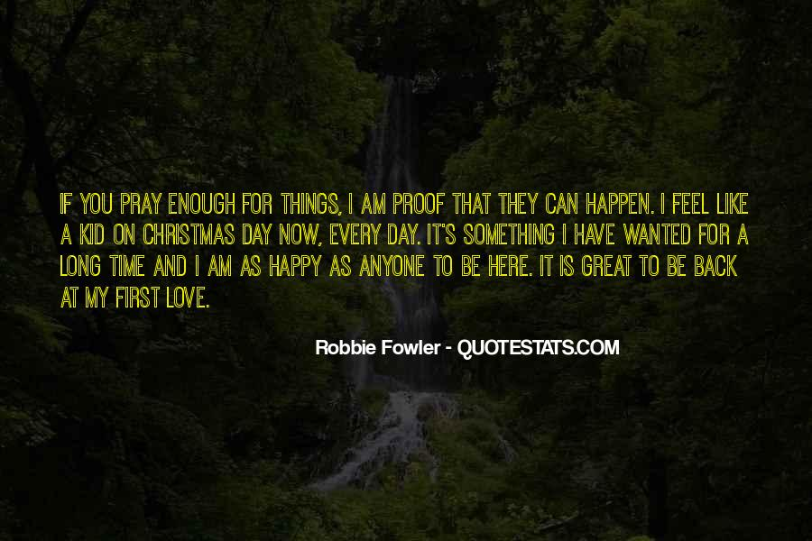 I Am As Happy As Quotes #930803
