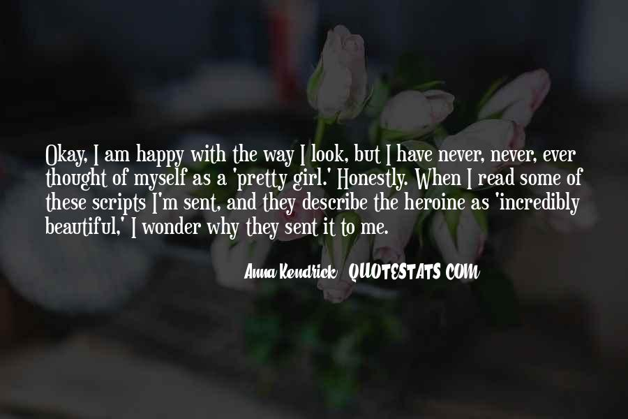 I Am As Happy As Quotes #978220