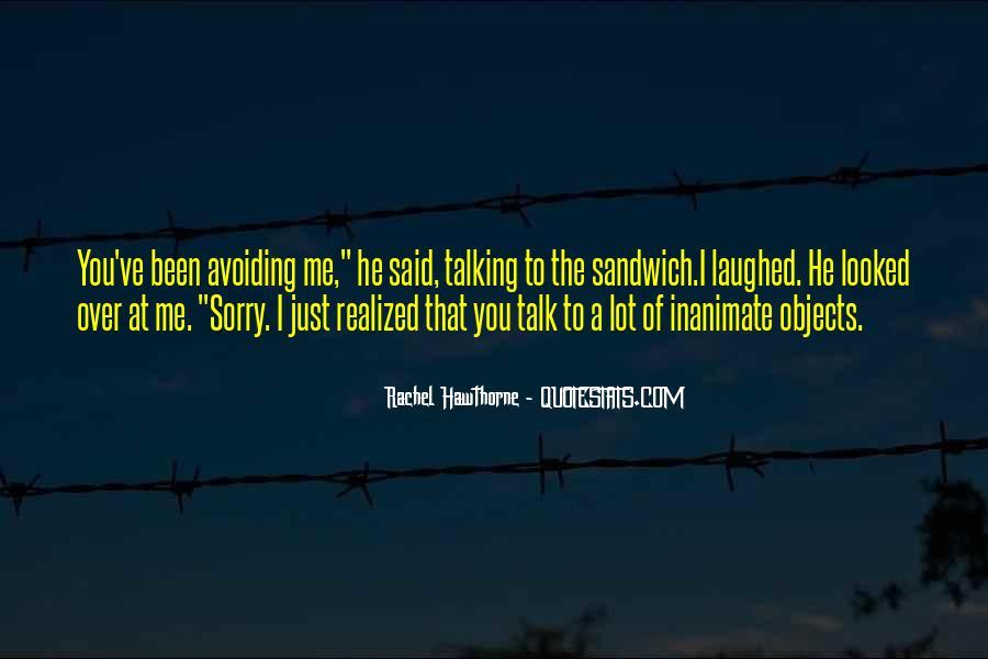 I Am Avoiding You Quotes #63374