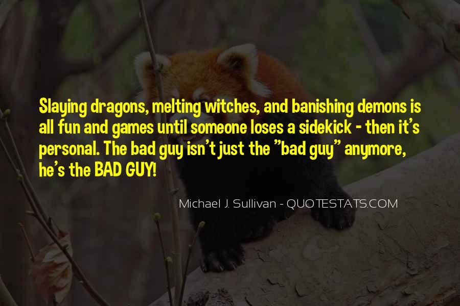 I Am Bad Guy Quotes #76264