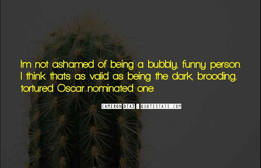I Am Bubbly Quotes #453101