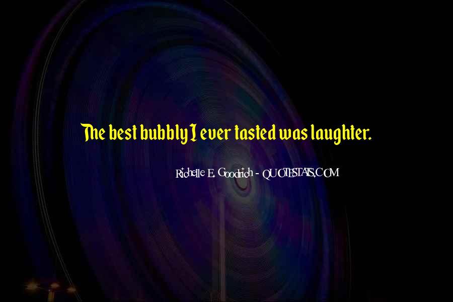 I Am Bubbly Quotes #459829