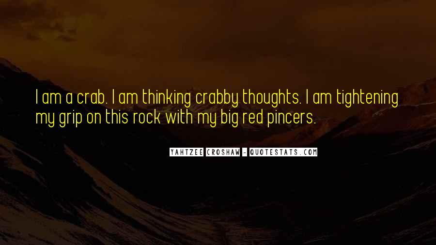 I Am Crabby Quotes #1409452