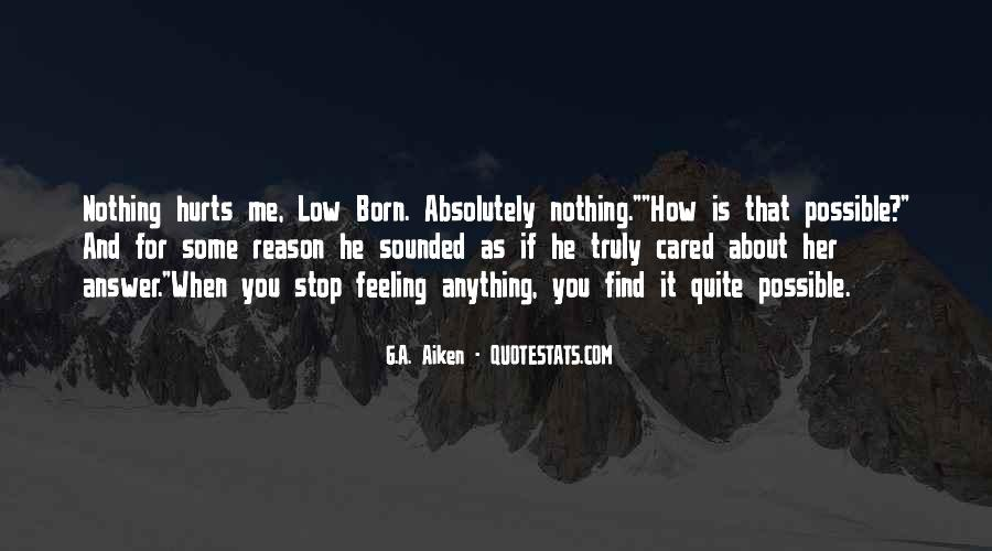 I Am Feeling Low Quotes #159737