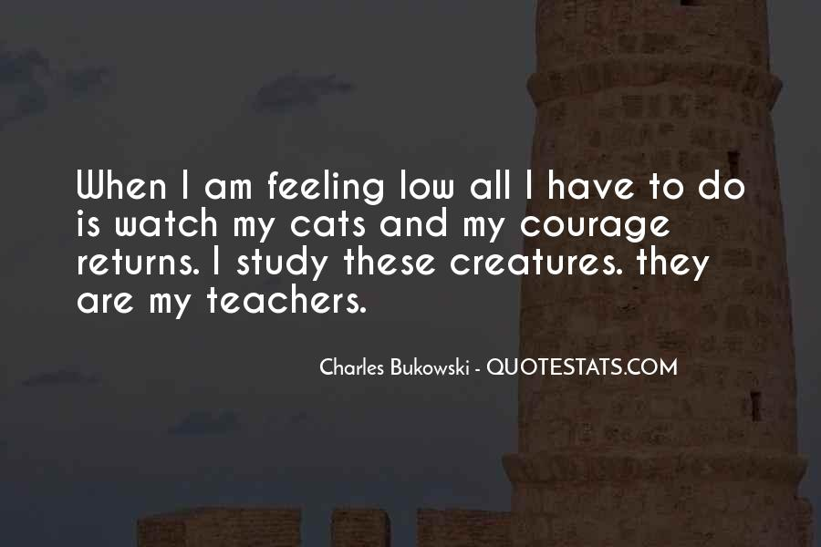 I Am Feeling Low Quotes #689735