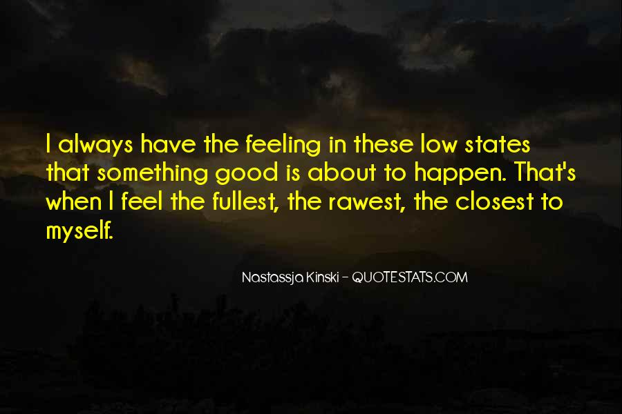I Am Feeling Low Quotes #711436
