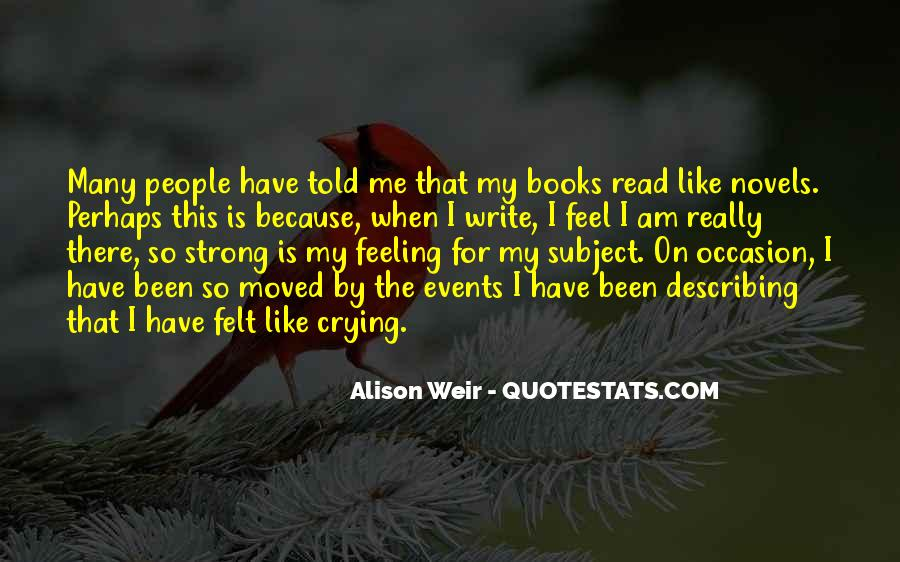 I Am Feeling Strong Quotes #1079572