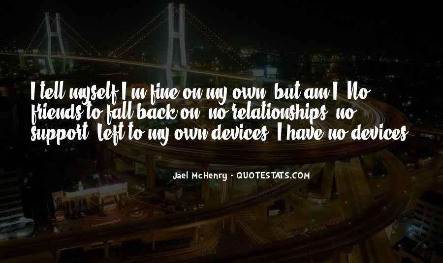 I Am Fine Alone Quotes #1114467