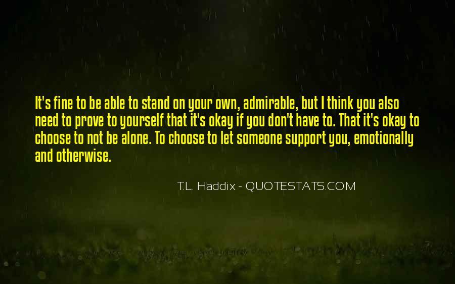 I Am Fine Alone Quotes #1365808