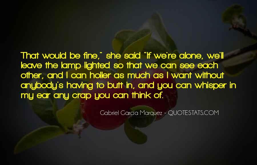 I Am Fine Alone Quotes #1391172