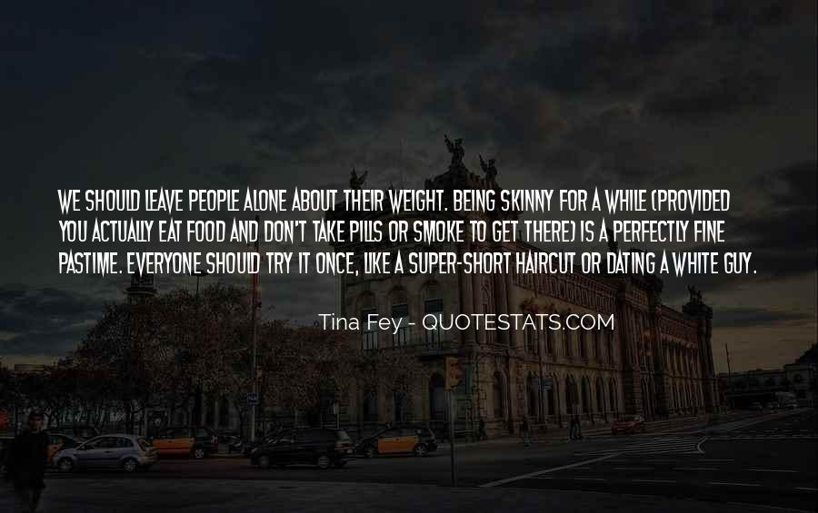 I Am Fine Alone Quotes #161563
