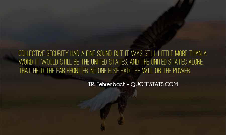 I Am Fine Alone Quotes #241246