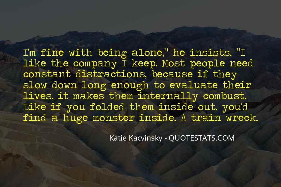 I Am Fine Alone Quotes #800262