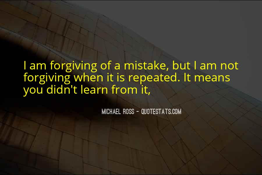 I Am Forgiving You Quotes #1147303