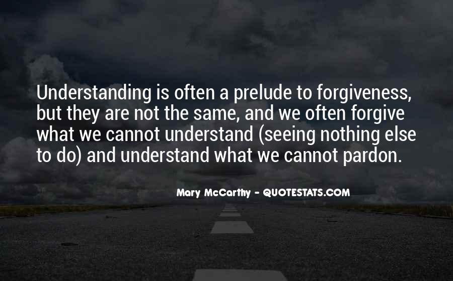 I Am Forgiving You Quotes #40004
