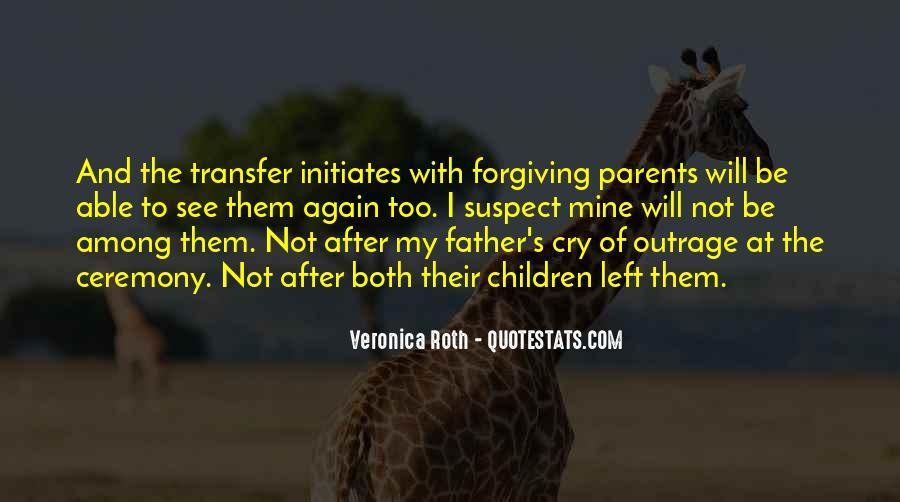 I Am Forgiving You Quotes #44473