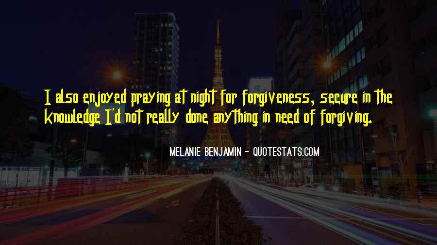 I Am Forgiving You Quotes #54589