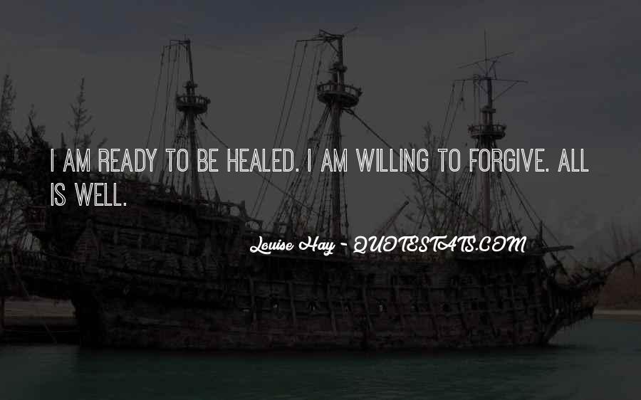 I Am Forgiving You Quotes #58294