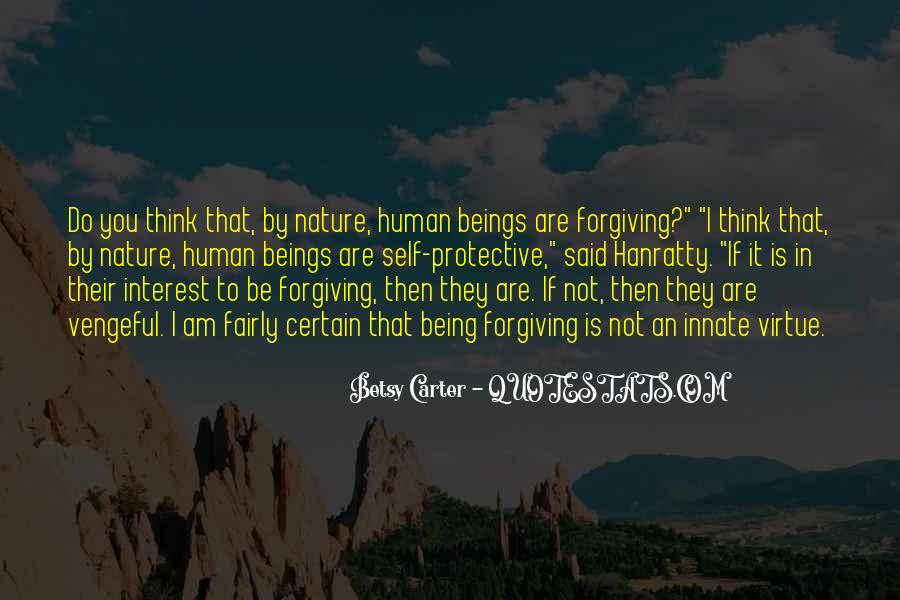 I Am Forgiving You Quotes #798923