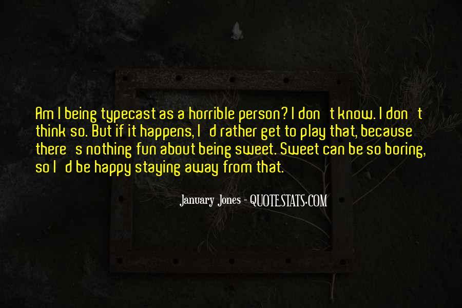 I Am Happy Person Quotes #1011433
