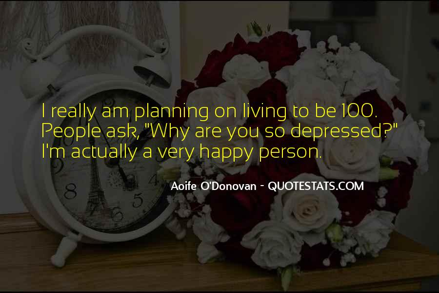 I Am Happy Person Quotes #104371
