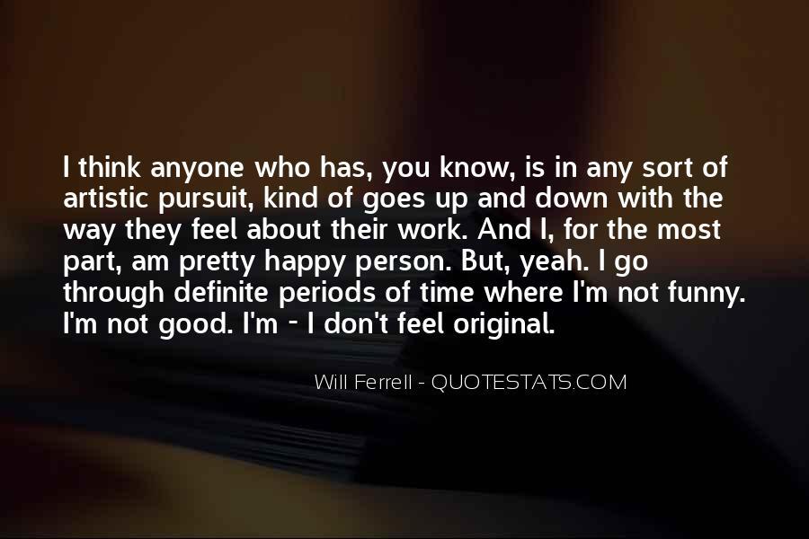 I Am Happy Person Quotes #1834898