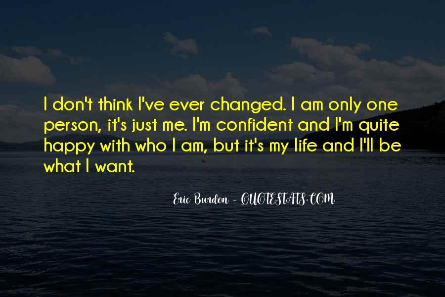 I Am Happy Person Quotes #493139